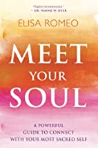 Meet Your Soul: A Powerful Guide to Connect…