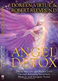 Virtue, Doreen: Angel Detox: Taking Your Life to a Higher Level Through Releasing Emotional, Physical, and Energetic Toxins