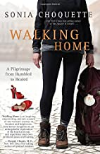 Walking Home: A Pilgrimage from Humbled to…