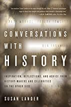 Conversations with History: Inspiration,…