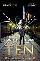 The Fourth Rule of Ten by Gay Hendricks