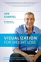 Visualization for Weight Loss: The Gabriel…