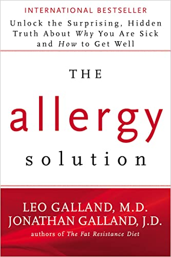 the-allergy-solution-unlock-the-surprising-hidden-truth-about-why-you-are-sick-and-how-to-get-well