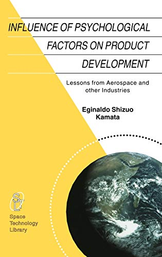 influence-of-psychological-factors-on-product-development-lessons-from-aerospace-and-other-industries-space-technology-library