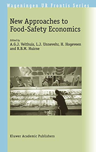 new-approaches-to-food-safety-economics-wageningen-ur-frontis-series