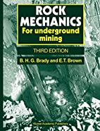 Rock Mechanics by B.H.G. Brady