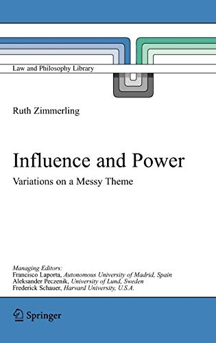 influence-and-power-variations-on-a-messy-theme-law-and-philosophy-library