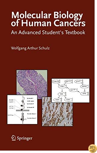 Molecular Biology of Human Cancers: An Advanced Student's Textbook