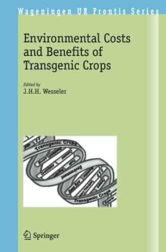 environmental-costs-and-benefits-of-transgenic-crops-wageningen-ur-frontis-series
