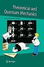 Theoretical and Quantum Mechanics:…