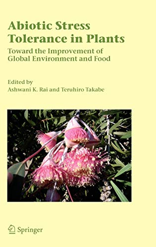 abiotic-stress-tolerance-in-plants-toward-the-improvement-of-global-environment-and-food