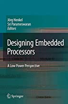 Designing embedded processors: A low-power…