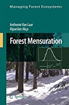 Forest Mensuration (Managing Forest…