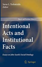 Intentional Acts and Institutional Facts:…