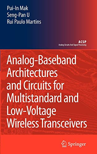 analog-baseband-architectures-and-circuits-for-multistandard-and-low-voltage-wireless-transceivers-analog-circuits-and-signal-processing