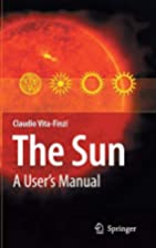 The Sun : A User's Manual by Claudio…