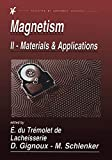 Etienne Du Tremolet de_Lacheisserie: Magnetism: Fundamentals, Materials and Applications