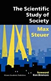 Steuer, ›Max: The Scientific Study of Society