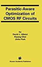 Parasitic-Aware Optimization of CMOS RF…