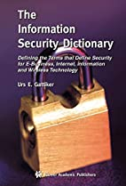 The Information Security Dictionary:…