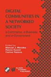 Suomi, Reima: Digital Communities in a Networked Society: e-Commerce, e-Business and e-Government