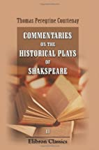 Commentaries on the historical plays of…