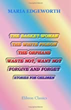 The Basket-Woman, the White Pigeon, the…