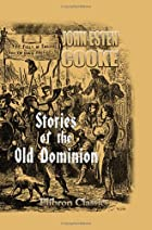 Stories of the Old Dominion: From the…