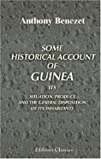 Some historical account of Guinea, its…