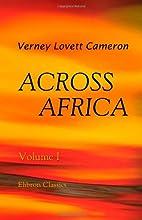 Across Africa [Vol. 1] by Verney Lovett…