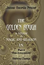 The Golden Bough, Part 6: The Scapegoat by…