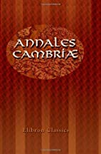 Annales Cambriæ by John Ab Ithel Williams