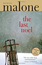 The Last Noel by Michael Malone
