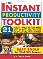 The Instant Productivity Toolkit by Len…
