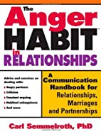 The Anger Habit in Relationships: A…