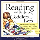 Reading with Babies, Toddlers and Twos (N/A)…