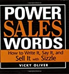 Power Sales Words: How to Write It, Say It…