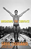 Marcus, Eric: Breaking the Surface