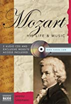 The Life and Works of Wolfgang Amadeus…