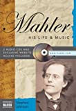 Johnson, Stephen: Mahler: His Life & Music