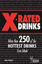 X-Rated Drinks: More Than 250 of the Hottest…