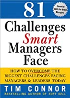 81 Challenges Smart Managers Face by Connor