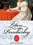 Dawkins, Jane: Letters from Pemberley: The First Year