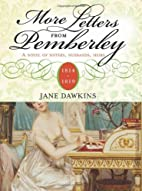 More Letters From Pemberley: 1814-1819: A…