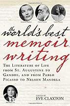 The World's Best Memoir Writing by Eve…