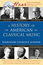A History of American Classical Music (Naxos…
