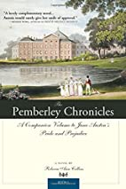 The Pemberley Chronicles by Rebecca Ann…