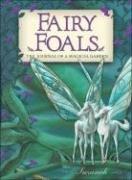 Fairy Foals: The Journal of a Magical Garden…
