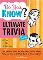 Do You Know? Ultimate Trivia Book by Guy…