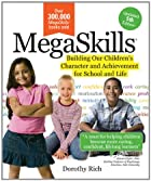 Megaskills: Building Our Children's…